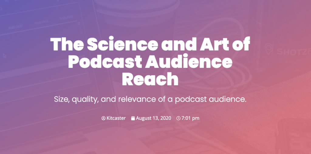 Podcast Audience Size