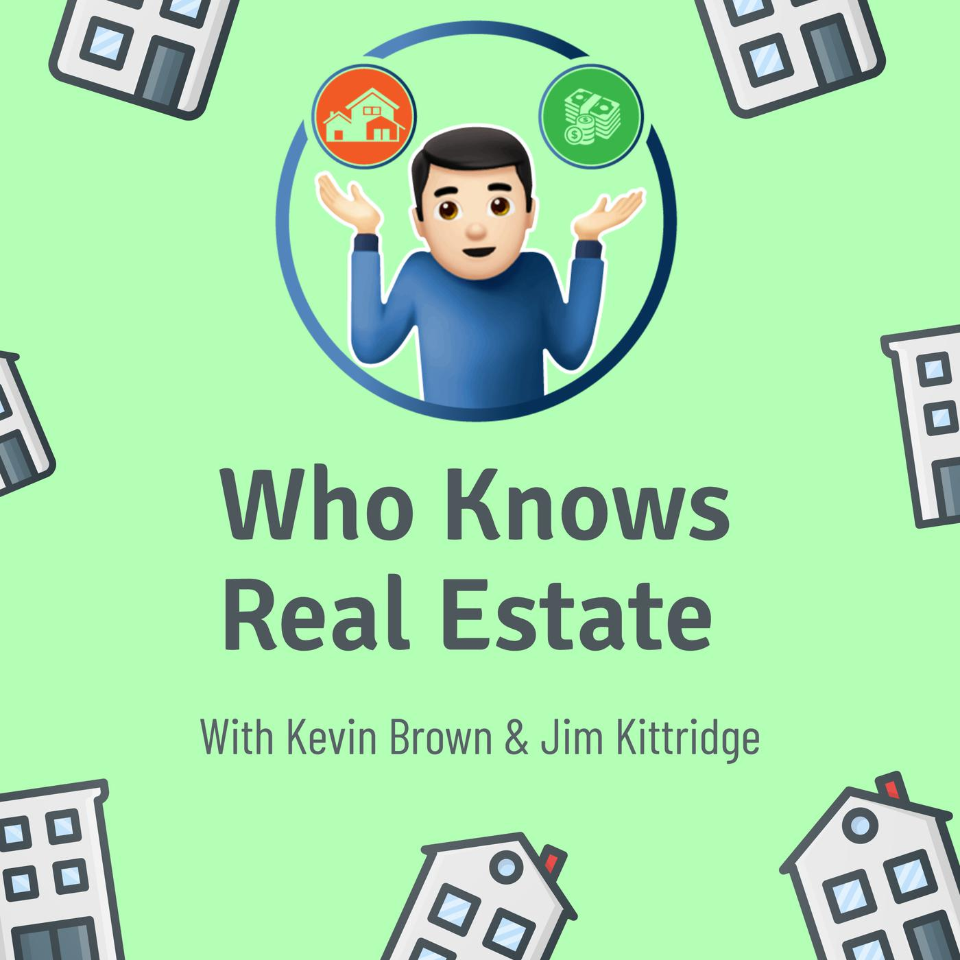 who-knows-real-estate-kevin-brown-jim-BcuhwHCLNVY.1400x1400.jpg