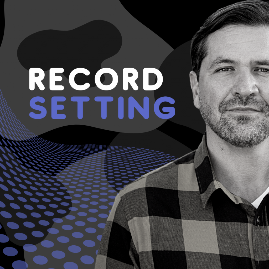 Record Setting Podcast with Ryan Estes