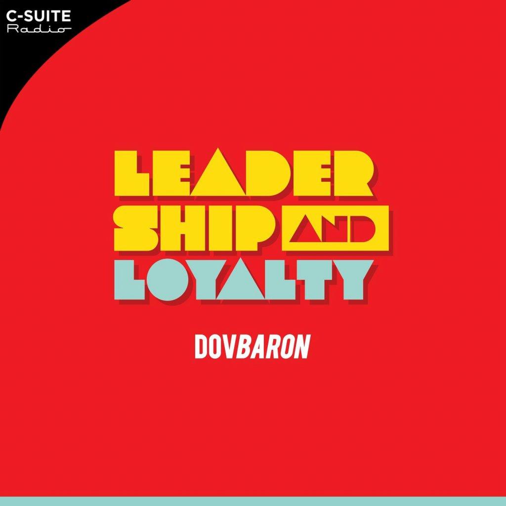 leadership and loyaltytm dov baron oCFEj8H1Ir5 8 aKpIlmnGW.1400x1400