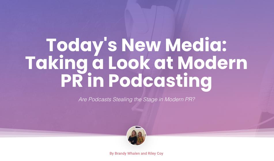 Modern PR in Podcasting